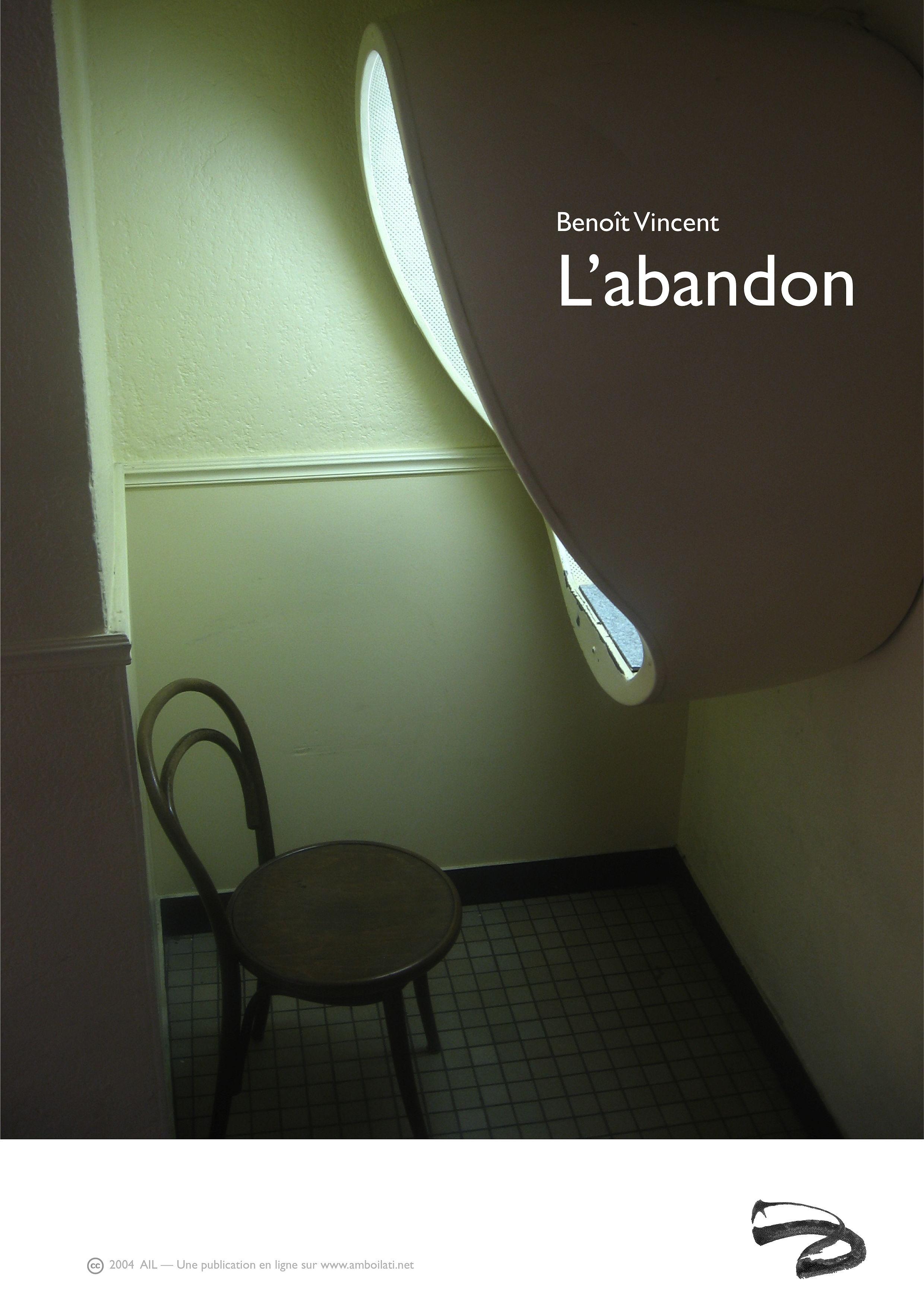 L'abandon, récit, 2004